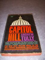 CAPITOL HILL by ANDREW TULLY, SIGNET #T2206, 1ST PRINT, 1962, PB, WASHINGTON DC!