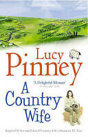 A Country Wife, Pinney, Lucy , Good, FAST Delivery