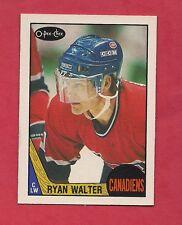 (1) CANADIENS # 231 RYAN WALTER 1987-88 O-PEE-CHEE   NRMT CARD