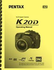 Pentax K20D Digital Camera OWNER'S OPERATING MANUAL