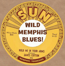 R&B REPRO: SUN 206 - JAMES COTTON -Cotton Crop Blues/Hold Me In Your Arms REPRO!