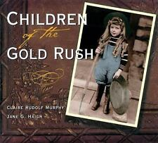 Children of the Gold Rush by Murphy, Claire Rudolf