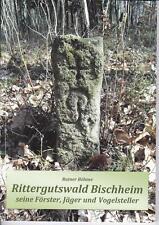 Rittergutswald Bischheim seine Förster, Jäger und Vogelsteller