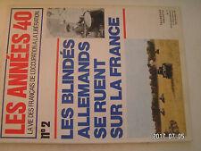 **aa Les années 40 n°2 Sedan / Guderian / La ruée des Panzers