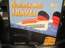 GOLDEN AGE OF TRAVEL 2016 WALL CALENDAR 16 MONTH 12 PHOTOS NEW SHRINK WRAPPED