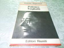 PALMIRO TOGLIATTI DI ERNESTO RAGIONIERIPRIMA EDIZIONE 1966