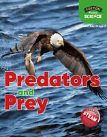 Foxton Primary Science: Predators and Prey (Lower KS2 Science) Year 3 and Year 4
