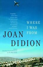 Where I Was From by Didion, Joan