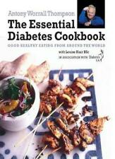 The Essential Diabetes Cookbook: Good Healthy Eating from Around the World in ,