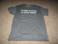 I'd Rather Be Playing At Station Casinos Gray T-Shirt L Las Vegas