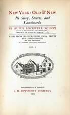 1909 NEW YORK OLD & NEW Vols I & II Rufus Rockwell Wilson illustrated twin books