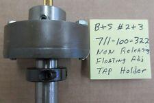 New listing Brown & Sharpe #2 adjustable floating tap holder