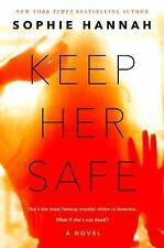 Keep Her Safe by Sophie Hannah (9/19/17, ARC, Paperback)