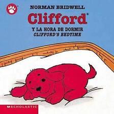 NEW Clifford's Bedtime / Clifford y la hora de dormir  (Spanish Edition)