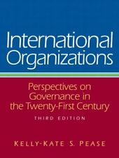 International Organizations: Perspectives o... by Pease, Kelly-Kate S. Paperback