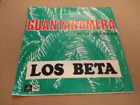 "LOS BETA "" GUANTANAMERA "" 7"" SINGLE SPAIN P/S 1967 VERY GOOD+"