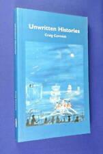 UNWRITTEN HISTORIES Craig Cormick BOOK Indigenous Australian Aboriginal History