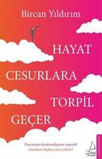 Hayat Cesurlara Torpil Gecer Bircan Yildirim (Yeni Türkce Kitap)
