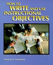 How to Write and Use Instructional Objectives 6th Edition