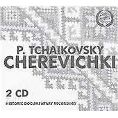 Tchaikovsky: Cherevichki [G. Nelepp, E. Antonova, Al. Ivanov, M. Mikhailov, E. K