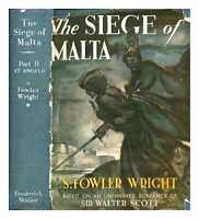 The Siege of Malta : founded on an unfinished romance by Sir Walter Scott....
