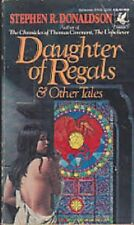 Daughter of Regals : And Other Stories by Stephen R. Donaldson (1985, Paperback)