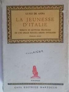 La jeunesse d'Italie De Anna luigi 1952 antologia letture francese scuola media