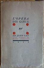 John GAY L'opéra des Gueux Texte français de Renée Villoteau EO NUM su ALFA nrf