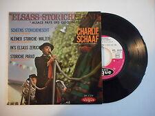 CHARLIE SCHAAF : IN'S ELSASS ZERUCK (RETOUR EN ALSACE) ► EP / 45 ◄ PORT GRATUIT