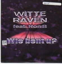 (BG572) Witte Raven ft Ron B, Wie Bent U? - 2001 CD