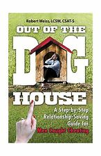 Out of the Doghouse: A Step-by-Step Relationship-Saving Guide f... Free Shipping