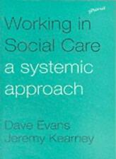 Working in Social Care By Dave Evans,Jeremy Kearney