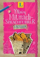 Langenscheidt Mein Mitmach-Sprachführer Englisch - Sprache kreativ erleben...