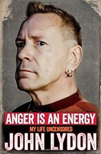 Anger is an Energy: My Life Uncensored,John Lydon