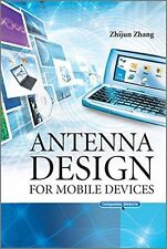 Antenna Design for Mobile Devices (Wiley - IEEE) - Zhang - HARDBACK - VERY GOOD