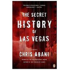 The Secret History of Las Vegas: A Novel by Abani, Chris