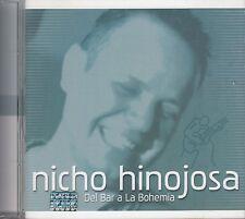 Nicho Hinojosa Del Bar A La Bohemia CD New Sealed