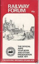 1971 Railway Forum Official ARPS Year Book & Steam Preservation Guide Trains