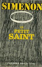 RARE EO GEORGES SIMENON + JAQUETTE + DÉDICACE : LE PETIT SAINT
