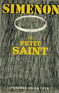 EO 1965 GEORGES SIMENON + JAQUETTE + CORDIALE DÉDICACE : LE PETIT SAINT