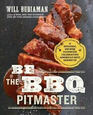 Be the BBQ Pitmaster: A Regional Smoker Cookbook Celebrating America's Best Barb