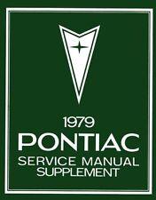 1979 Pontiac Bonneville Firebird Prix Shop Service Repair Manual Book Supplement