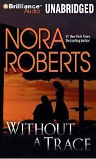 The o'Hurleys: Without a Trace 4 by Nora Roberts (2014, MP3 CD, Unabridged)