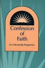Confession of Faith in a Mennonite Perspective by PRESS, HERALD, Good Book
