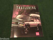 MINT 1992 GMC TRUCK TRAILERING GUIDE SALES BROCHURE  ORIGINAL (BOX 527)