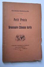 PRECIS DE GRAMMAIRE CHINOISE ECRITE   éd. 1934  BON ETAT