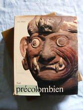 José Alcina L'Art Précolombien Editions Mazenod 1978 Amérique du Sud