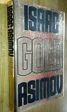 ISAAC ASIMOV-GOLD LA FANTASCIENZA ALLO STATO PURO-BOMPIANI-SR32