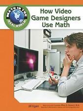 How Video Game Designers Use Math (Math in the Real World)-ExLibrary