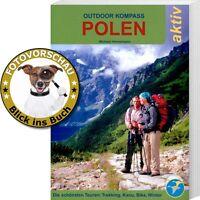 Outdoor Kompass Polen: Die schönsten Trekking- Kanu- & Rad-Touren (Masuren & Co)